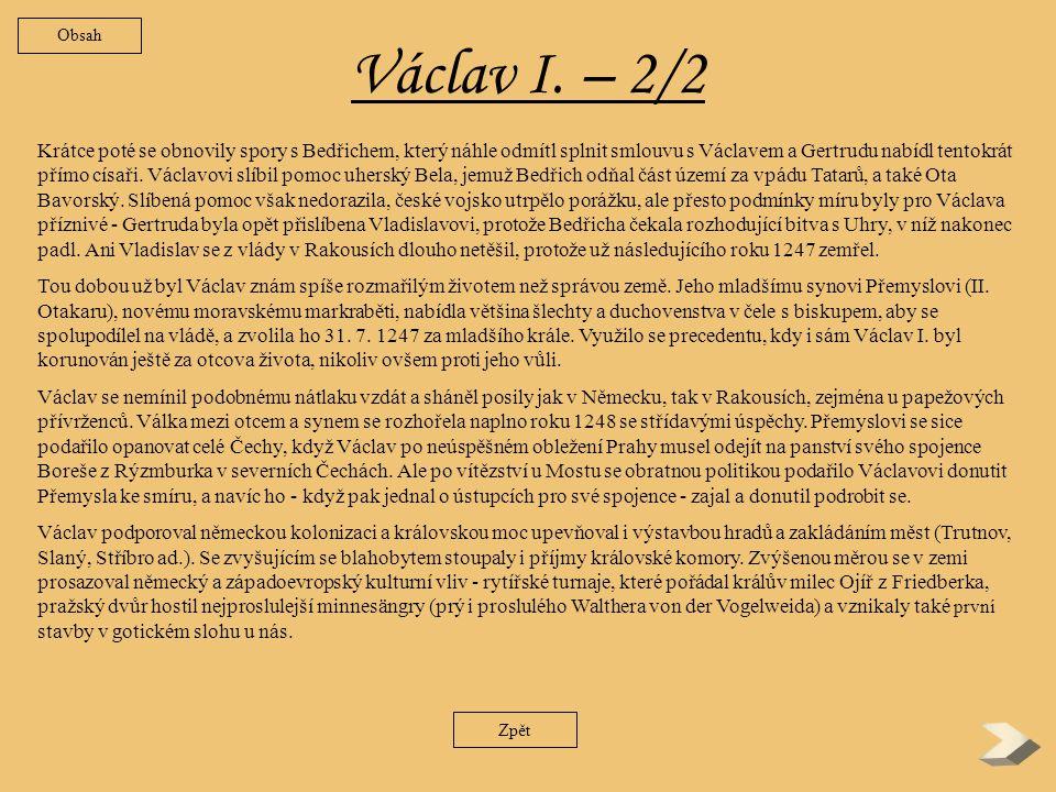 Václav I.– 1/2 Prozíravost vedla Václavova otce Přemysla I.