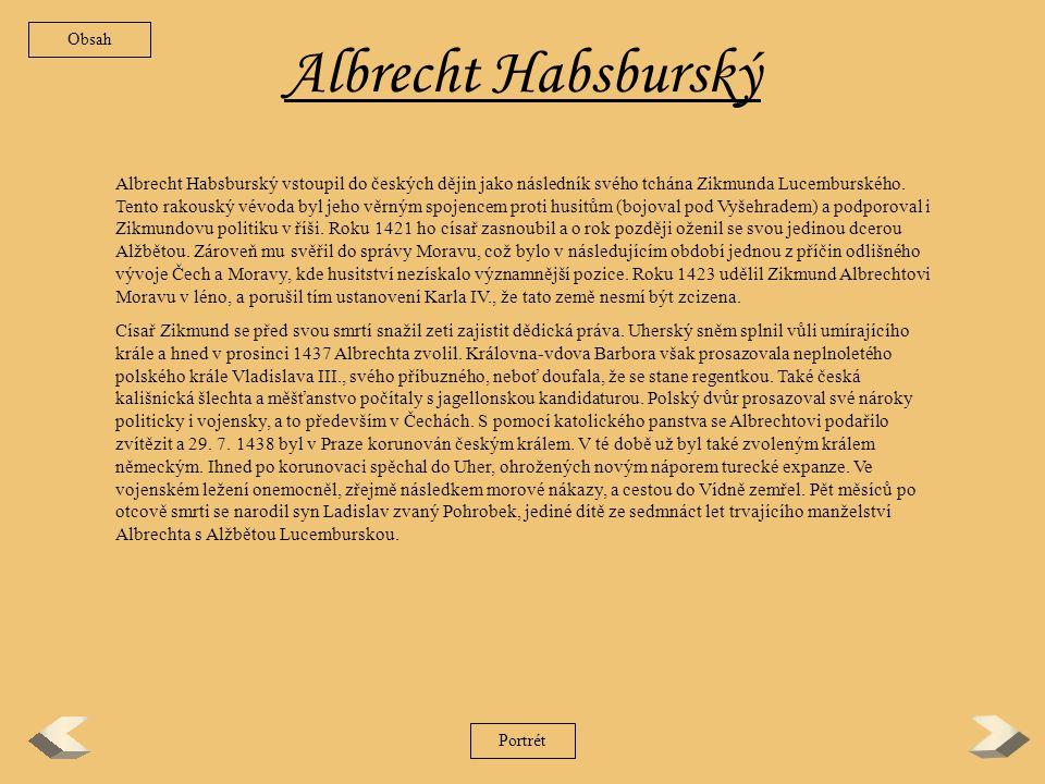 Zikmund Lucemburský – 2/2 Zpět Zikmund už nevrátil.