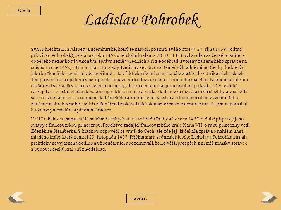 Albrecht Habsburský Albrecht Habsburský vstoupil do českých dějin jako následník svého tchána Zikmunda Lucemburského.