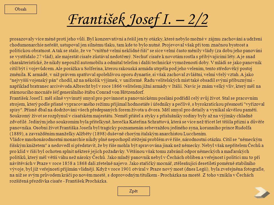 František Josef I.– 1/2 V sobotu 2.