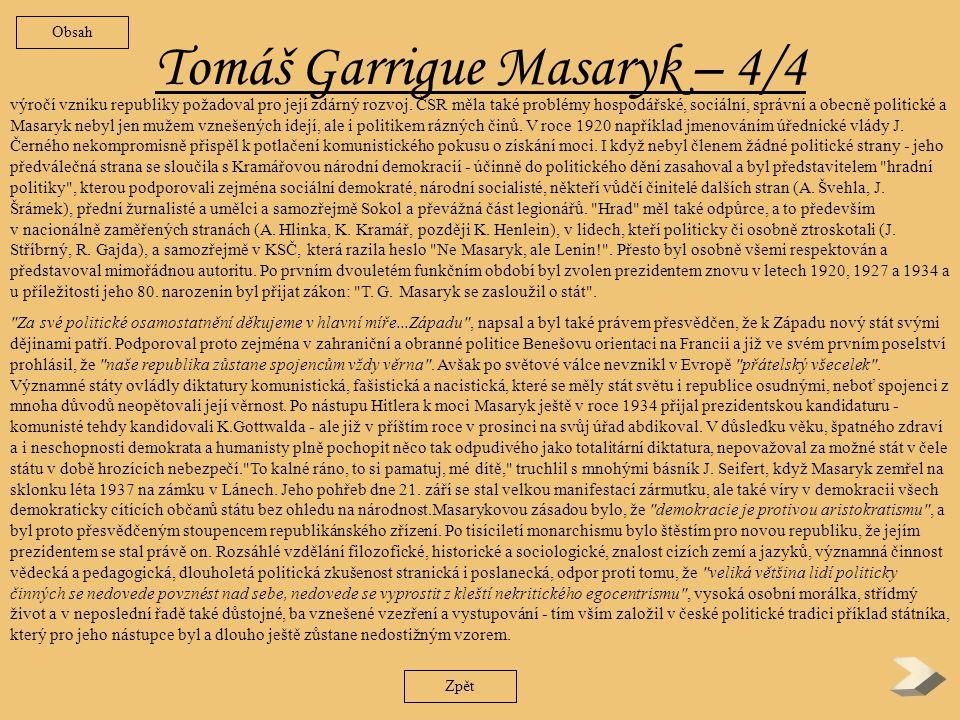 Tomáš Garrigue Masaryk– 3/4 Zpět Washingtonské deklarace.