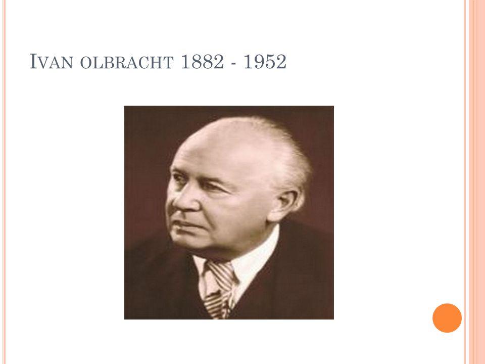 I VAN OLBRACHT 1882 - 1952