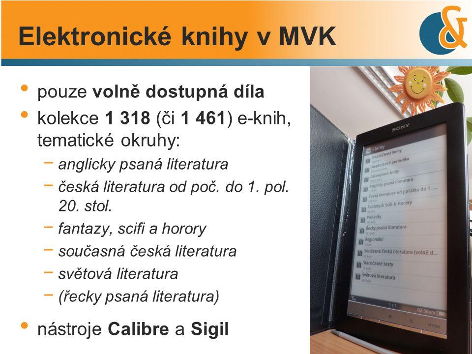 pouze volně dostupná díla kolekce 1 318 (či 1 461) e-knih, tematické okruhy: − anglicky psaná literatura − česká literatura od poč. do 1. pol. 20. sto