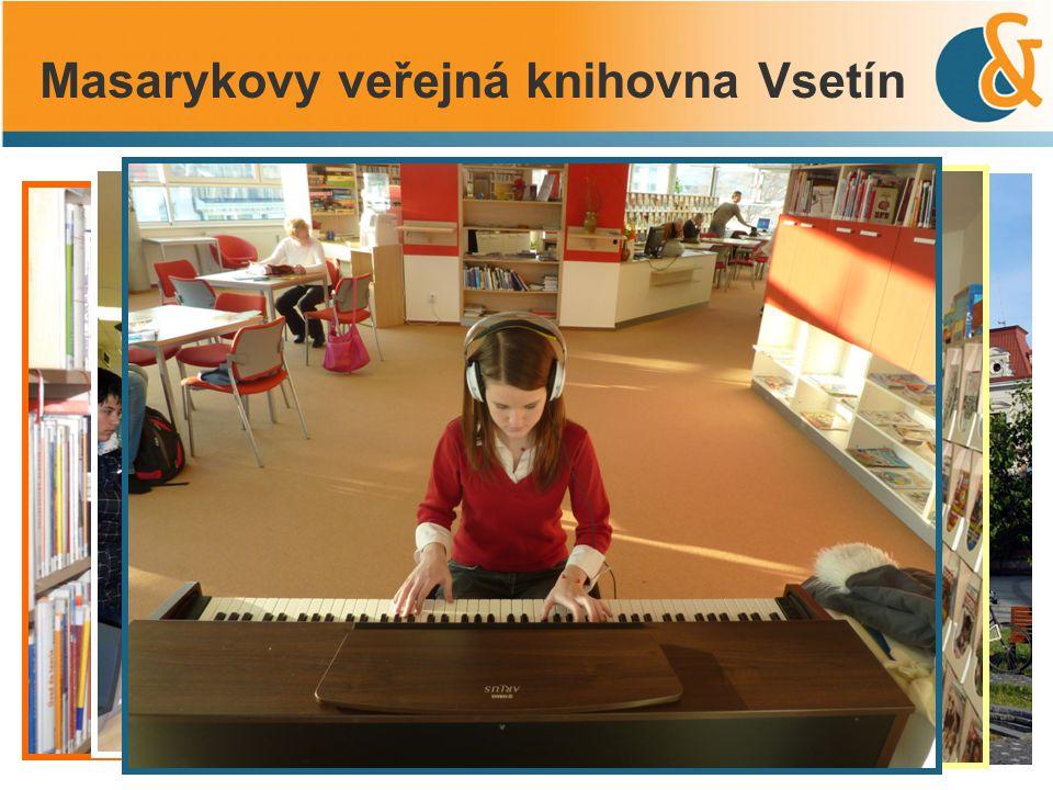 Masarykovy veřejná knihovna Vsetín Vsetín – 27 tisíc obyvatel MVK – centrální půjčovna, čítárna, K-Klub, studovna, přednáškový sál, počítačová učebna; součástí i Informační centrum města Vsetín 3 samostatná dětská oddělení