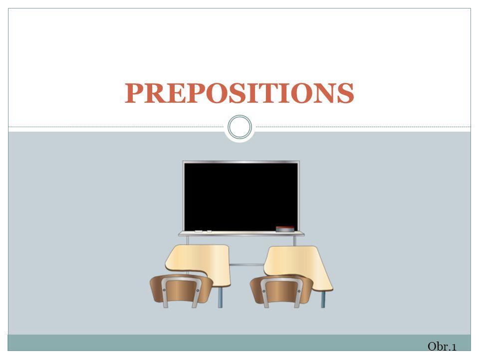 PREPOSITIONS Obr.1