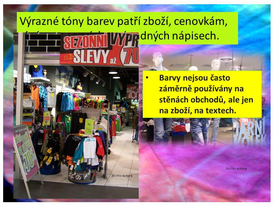 ©c.zuk Výrazné tóny barev patří zboží, cenovkám, akcím popsaných v nápadných nápisech.