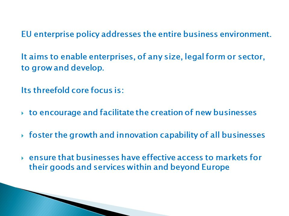 EU enterprise policy addresses the entire business environment.