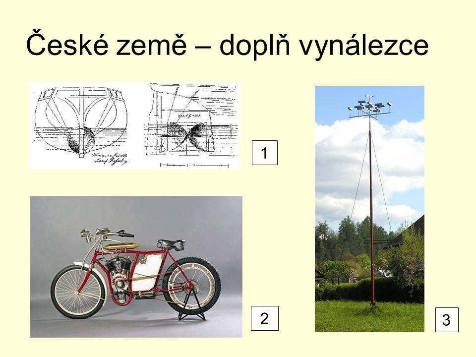 České země – doplň vynálezce 1 2 3