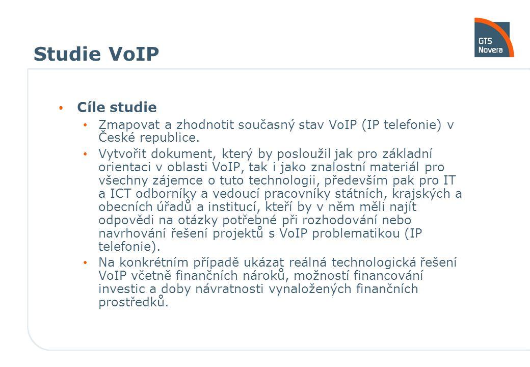 Studie VoIP Cíle studie Zmapovat a zhodnotit současný stav VoIP (IP telefonie) v České republice. Vytvořit dokument, který by posloužil jak pro základ