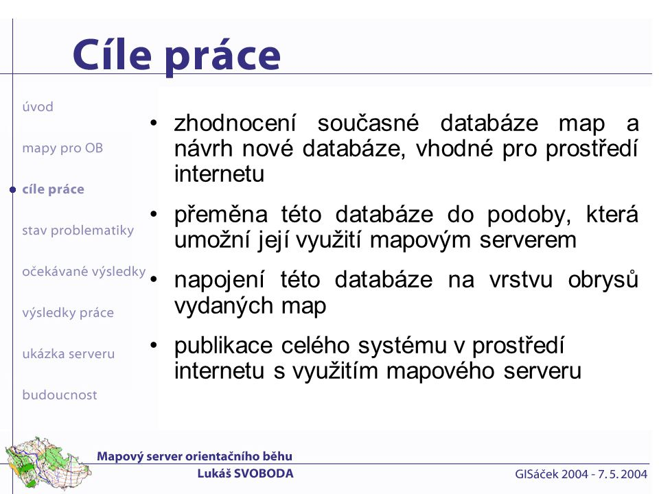 Česká republika existující vyhledávače využívají stávající podobu databáze Archívu map s limity z toho vyplývajícími svět uzavřené desktop aplikace a data na CD-ROM (Slovensko) statické a funkčně méně komfortní aplikace (Švýcarsko, Finsko)