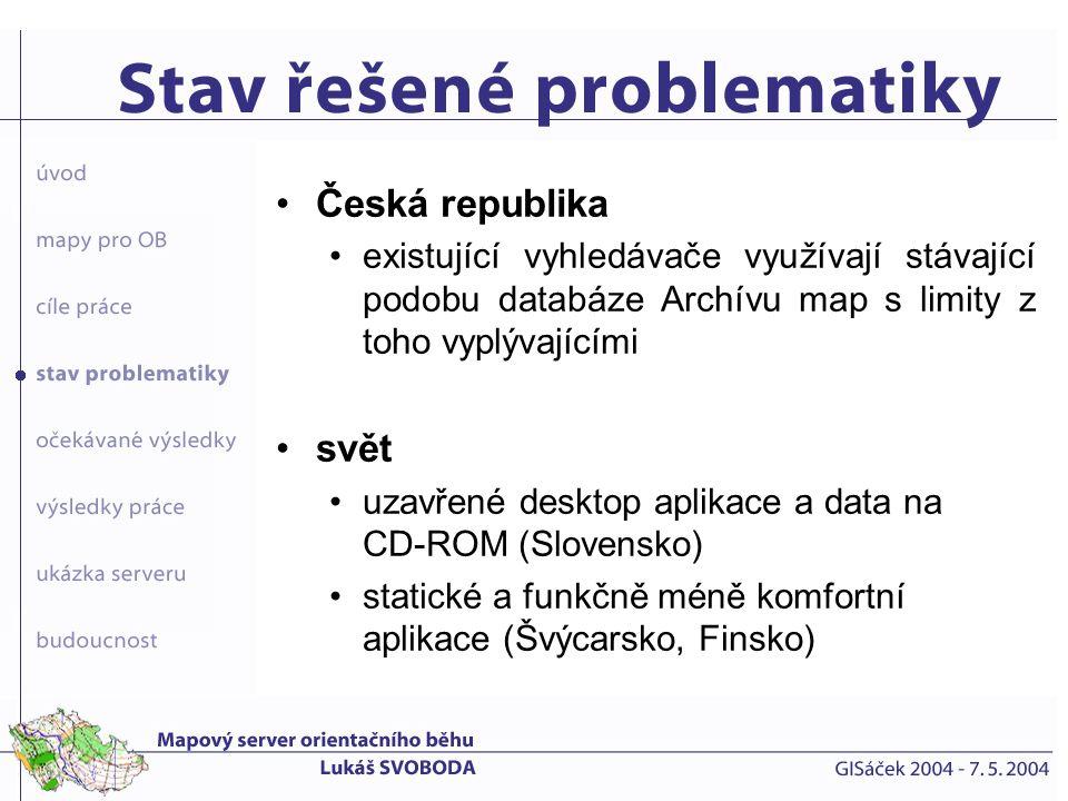 nová databáze bude respektovat požadavky kladené na uživatelskou aplikaci napojit databázi map na obrysy vydaných map a umožnit tak lokalizaci v mapě umožnit vyhledávání údajů ve směru z mapy do databáze a naopak napojení systému na webové stránky Českého svazu orientačního běhu zjednodušení evidence map