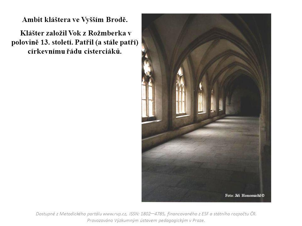 Ambit kláštera ve Vyšším Brodě. Klášter založil Vok z Rožmberka v polovině 13. století. Patřil (a stále patří) církevnímu řádu cisterciáků. Dostupné z