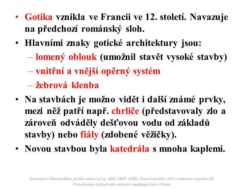 Čeho si budeme všímat v následující prezentaci.Pochopitelně hlavních znaků gotické architektury.