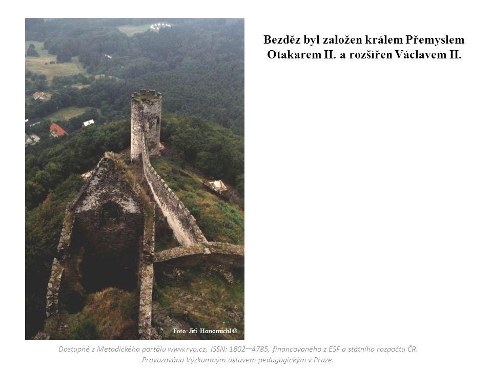 Bezděz byl založen králem Přemyslem Otakarem II. a rozšířen Václavem II. Foto: Jiří Honomichl ©