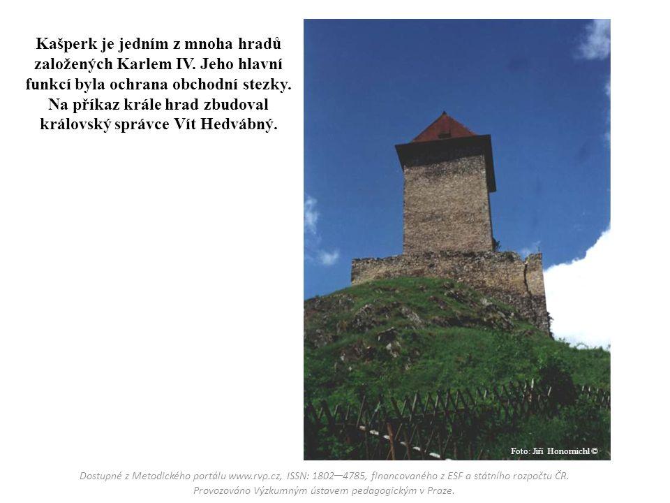 Kašperk je jedním z mnoha hradů založených Karlem IV. Jeho hlavní funkcí byla ochrana obchodní stezky. Na příkaz krále hrad zbudoval královský správce
