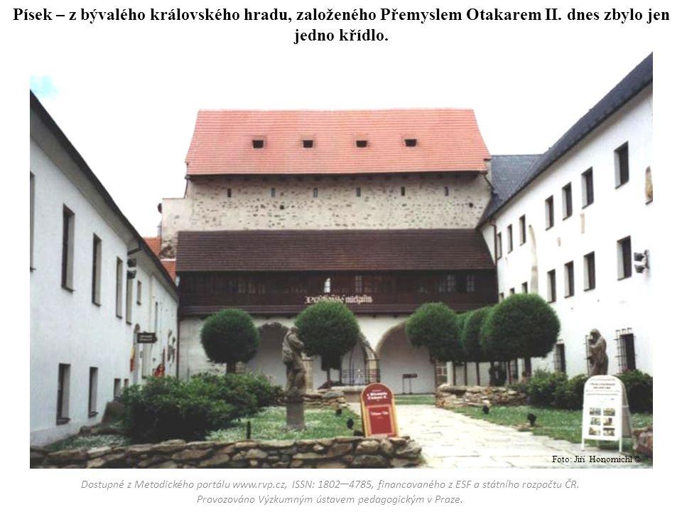 Písek – z bývalého královského hradu, založeného Přemyslem Otakarem II. dnes zbylo jen jedno křídlo. Dostupné z Metodického portálu www.rvp.cz, ISSN: