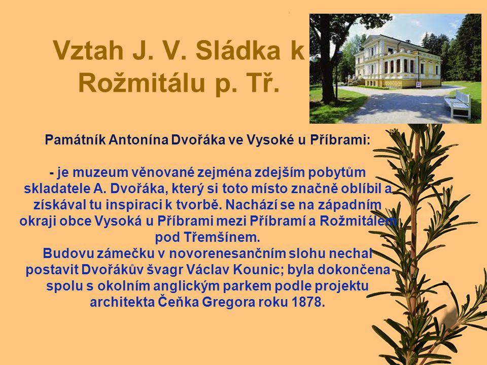 Vztah J.V. Sládka k Rožmitálu p. Tř.