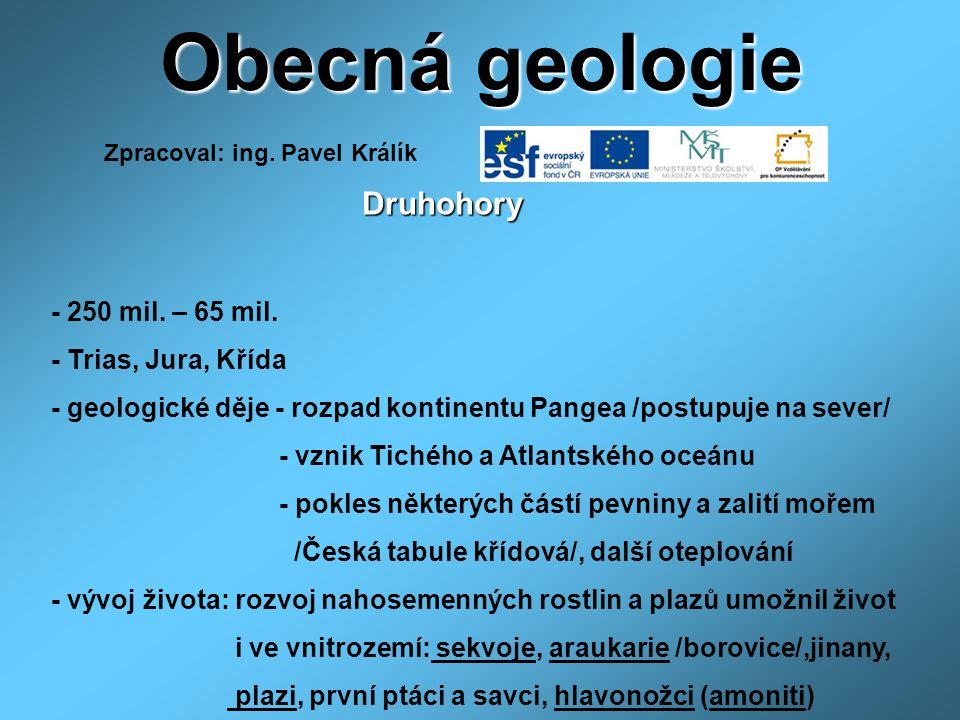 Obecná geologie http://blog.idnes.cz/blog/3299/29192/6.jpg/http://blog.idnes.cz/blog/3299/29192/6.jpg/ 1.7.2011