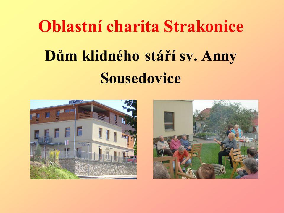 Oblastní charita Strakonice Dům klidného stáří sv. Anny Sousedovice