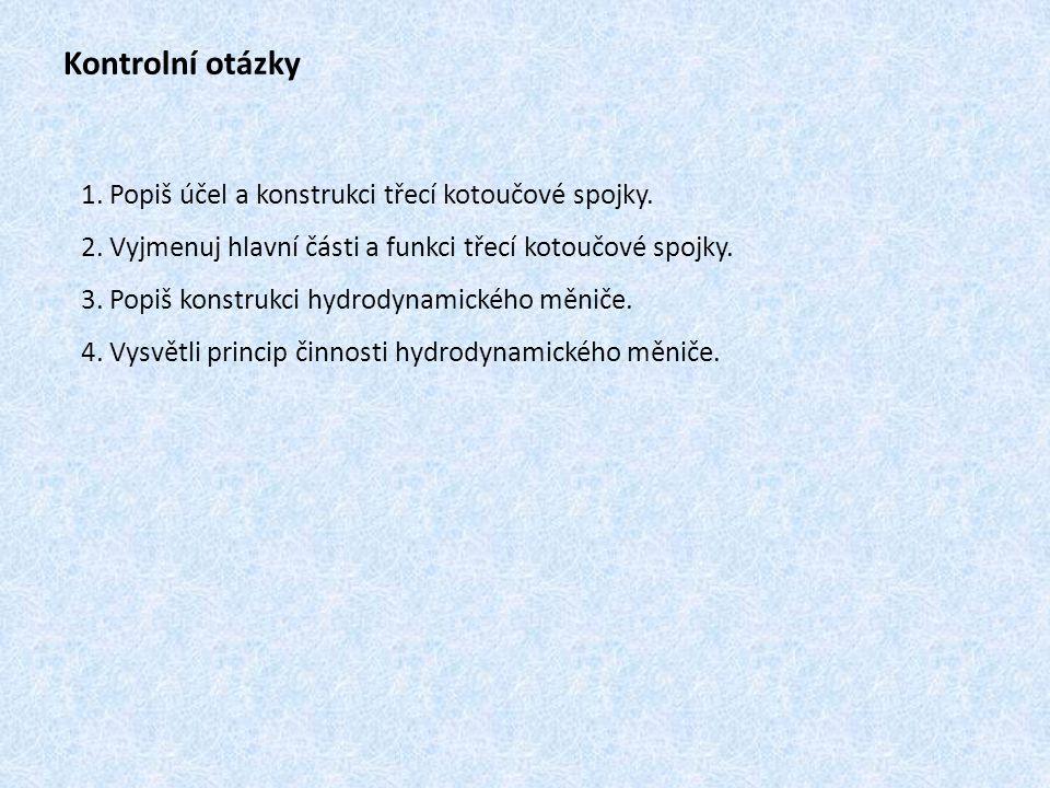 Seznam obrázků: Obr.1: ŽDÁNSKÝ, Ing. Bronislav.: Převody, Avid, Brno, 2010, str.
