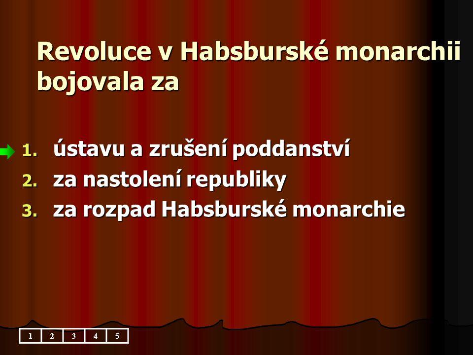 13.března 1848 začala revoluce ve Vídni.Přinesla 1.