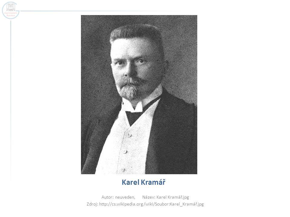 Karel Kramář Autor: neuveden, Název: Karel Kramář.jpg Zdroj: http://cs.wikipedia.org/wiki/Soubor:Karel_Kramář.jpg