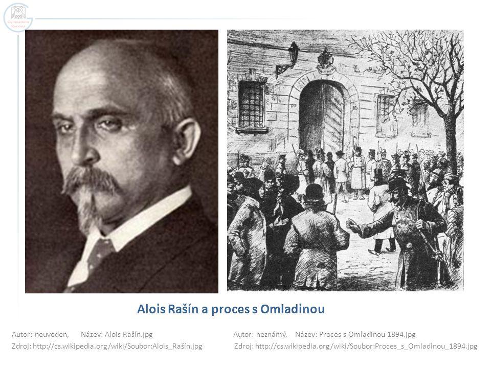 Alois Rašín a proces s Omladinou Autor: neuveden, Název: Alois Rašín.jpg Autor: neznámý, Název: Proces s Omladinou 1894.jpg Zdroj: http://cs.wikipedia