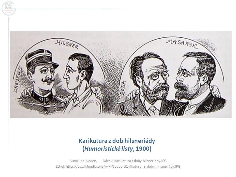 Karikatura z dob hilsneriády (Humoristické listy, 1900) Autor: neuveden, Název: Karikatura z doby hilsneriády.JPG Zdroj: https://cs.wikipedia.org/wiki
