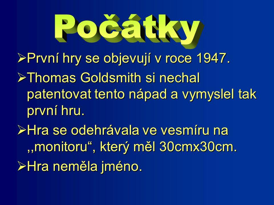  První hry se objevují v roce 1947.
