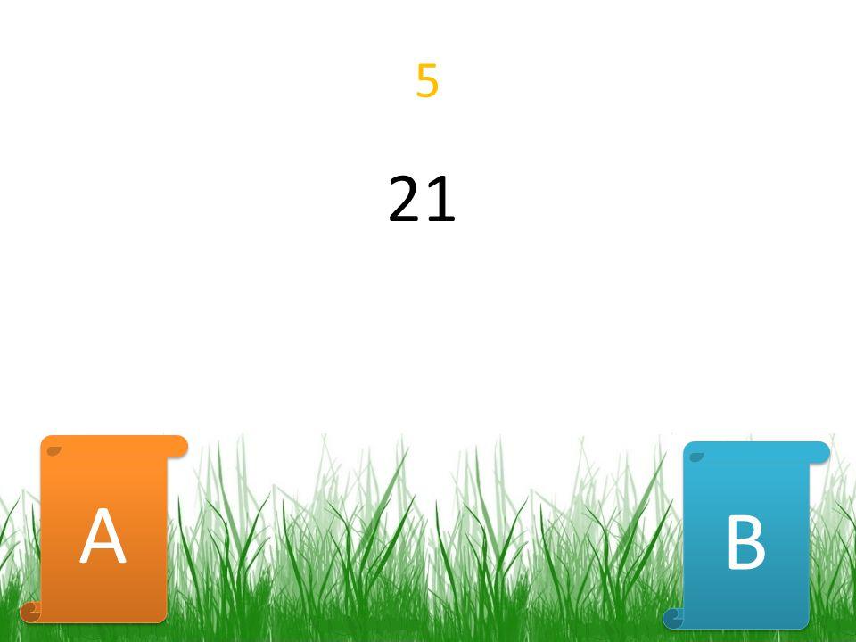 5 21 B B A A