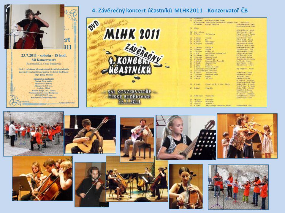 4. Závěrečný koncert účastníků MLHK2011 - Konzervatoř ČB