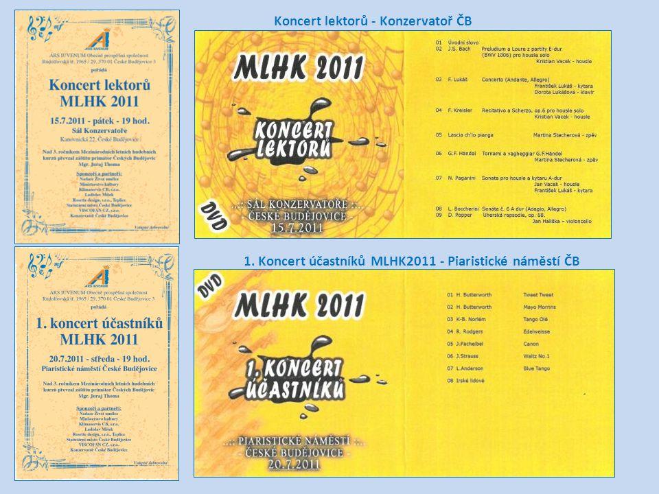 Koncert lektorů - Konzervatoř ČB 1. Koncert účastníků MLHK2011 - Piaristické náměstí ČB