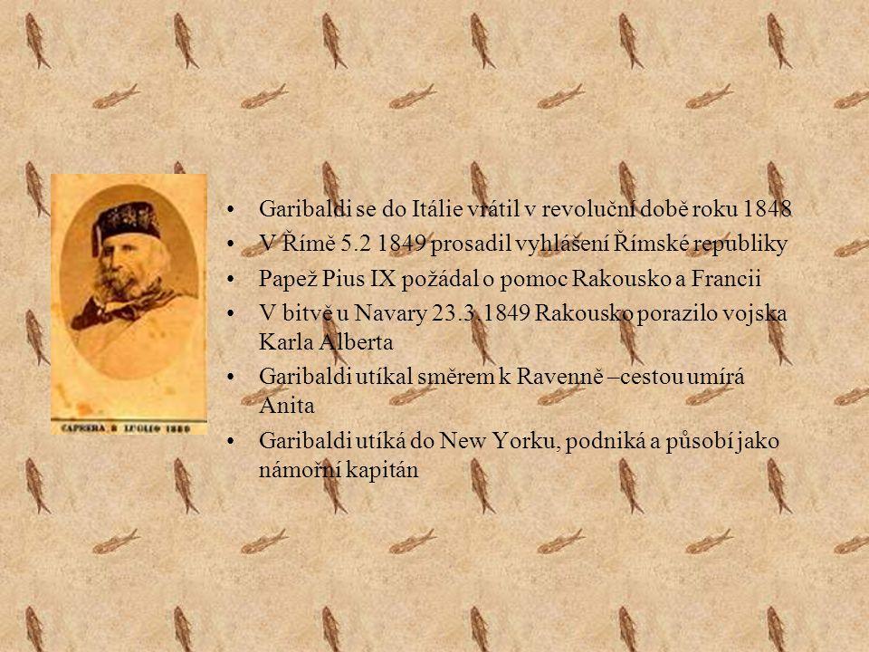 Garibaldi se narodil r.1807 v Nice 1832 kapitánem obchodního loďstva(škuner Clorinda) 1833 se v Rusku se setkal s politickým přistěhovalcem Giovanniem