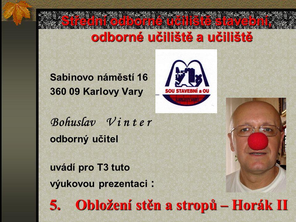 Hladké obložení Obr.