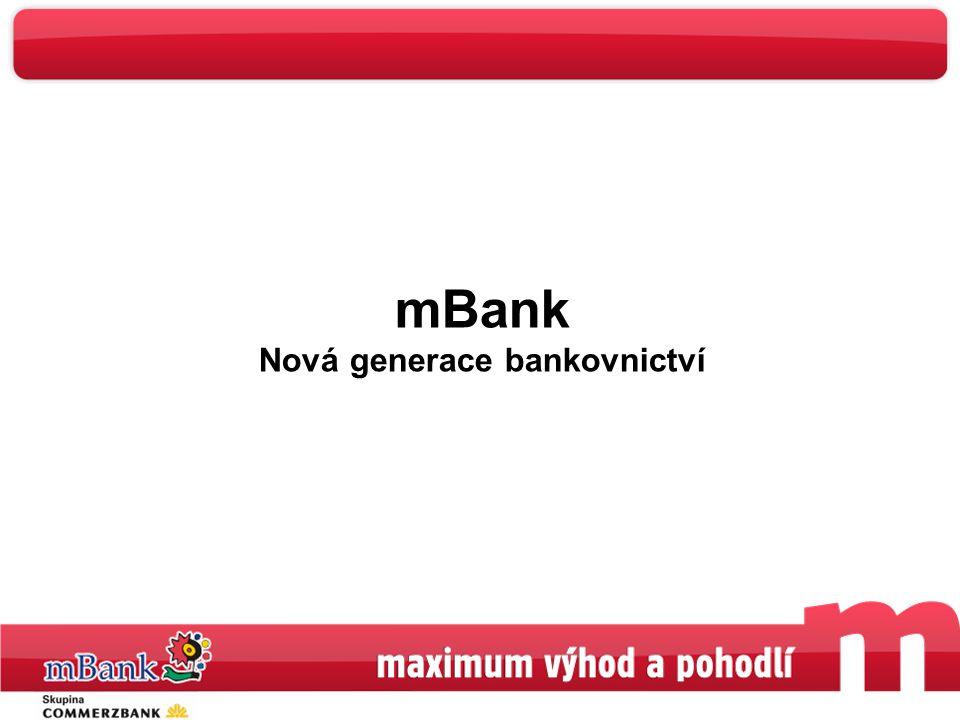 1 mBank Nová generace bankovnictví