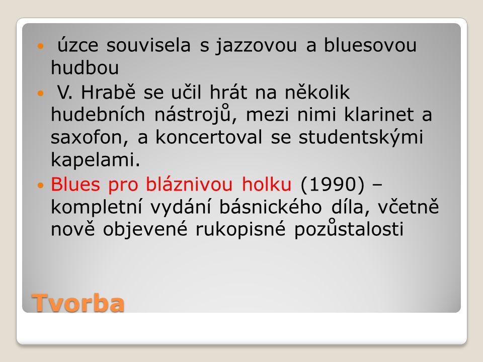 Tvorba úzce souvisela s jazzovou a bluesovou hudbou V. Hrabě se učil hrát na několik hudebních nástrojů, mezi nimi klarinet a saxofon, a koncertoval s