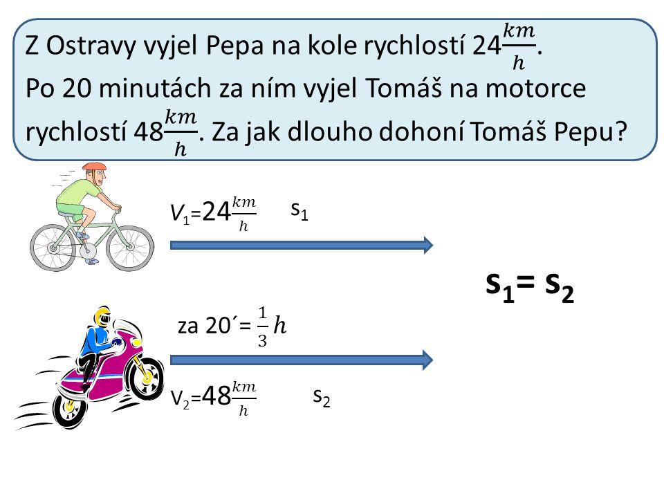 s1s1 s2s2 s 1 = s 2