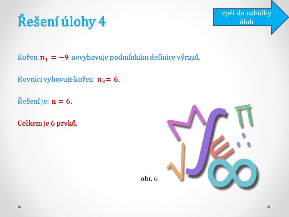 Řešení úlohy 4 zpět do nabídky úloh obr. 6