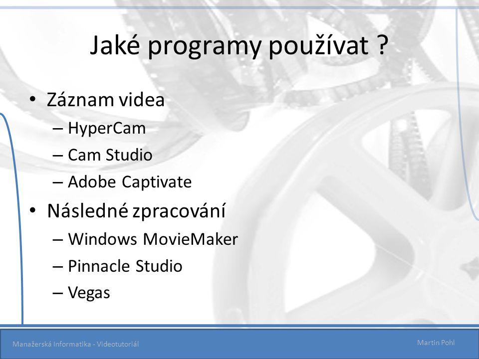 Jaké programy používat .