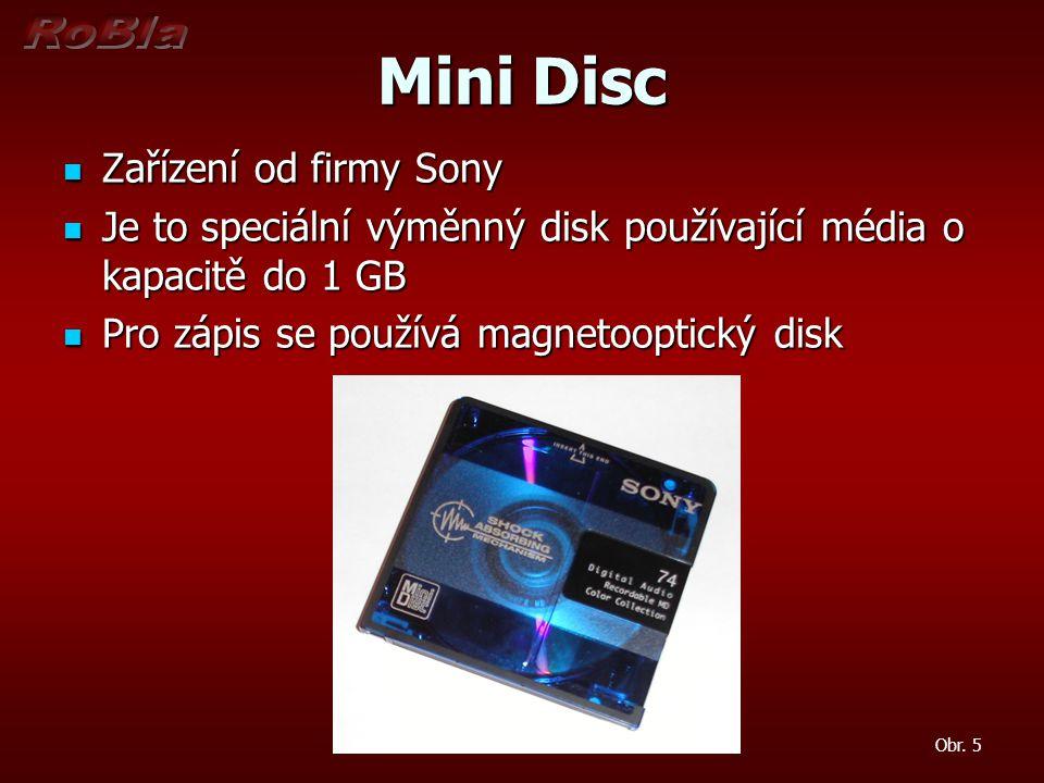Bernoulliho disk Zařízení od firmy IOMEGA Zařízení od firmy IOMEGA Bernoulliho disky pracují na principu tzv.