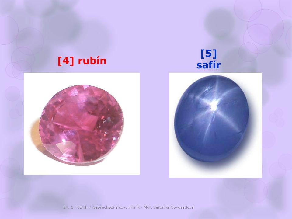 [4] rubín [5] safír ZA, 1. ročník / Nepřechodné kovy, Hliník / Mgr. Veronika Novosadová