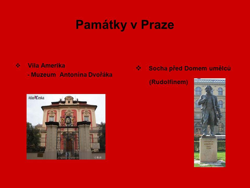 Památky v Praze  Vila Amerika - Muzeum Antonína Dvořáka  Socha před Domem umělců (Rudolfinem)