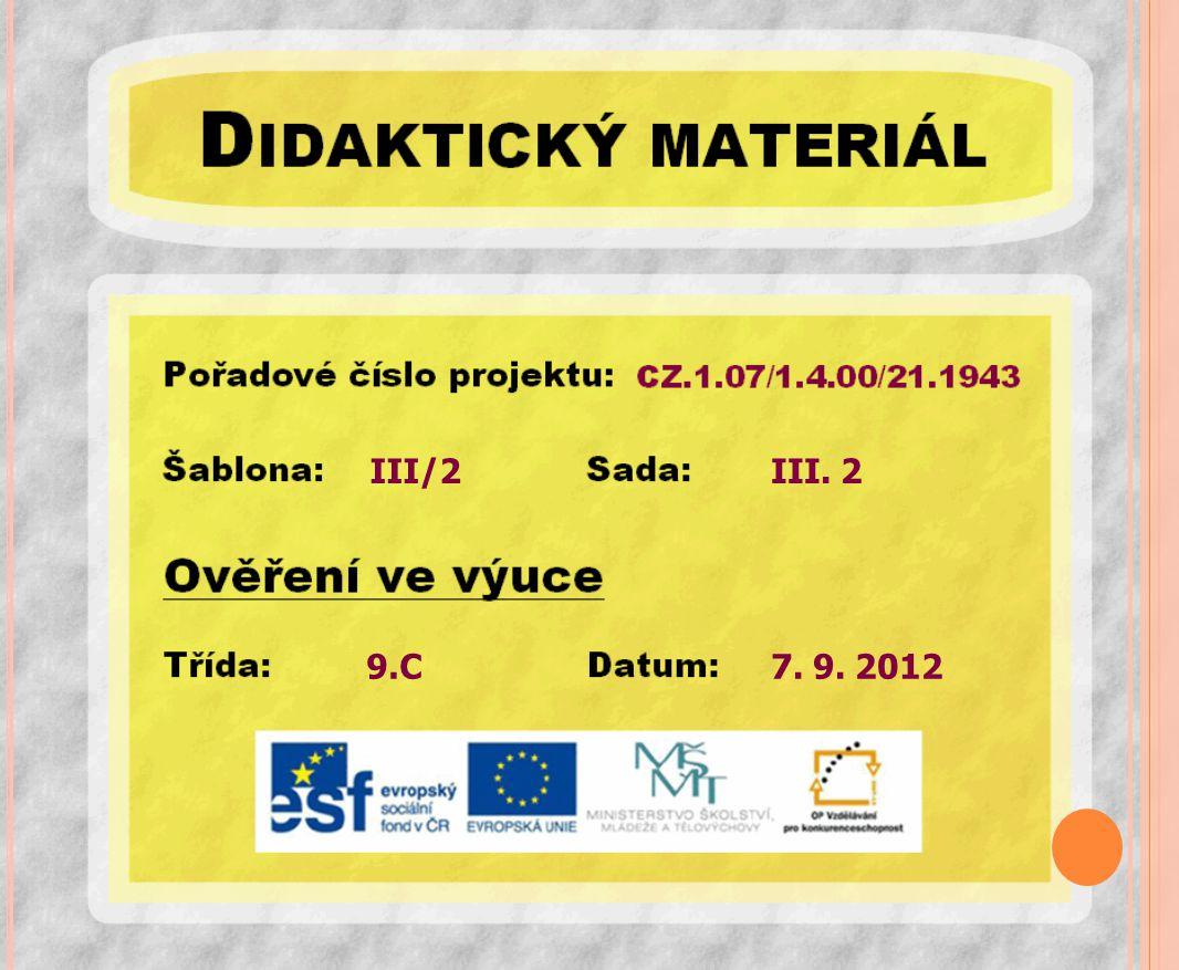 Český jazyk a literatura Jazyky v Evropě – germánské, románské, slovanské IX.
