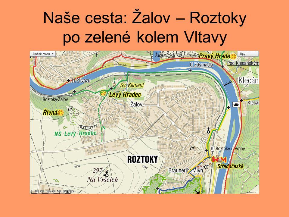 Naše cesta: Žalov – Roztoky po zelené kolem Vltavy