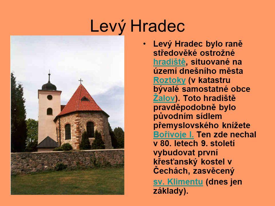 Levý Hradec Levý Hradec bylo raně středověké ostrožné hradiště, situované na území dnešního města Roztoky (v katastru bývalé samostatné obce Žalov).