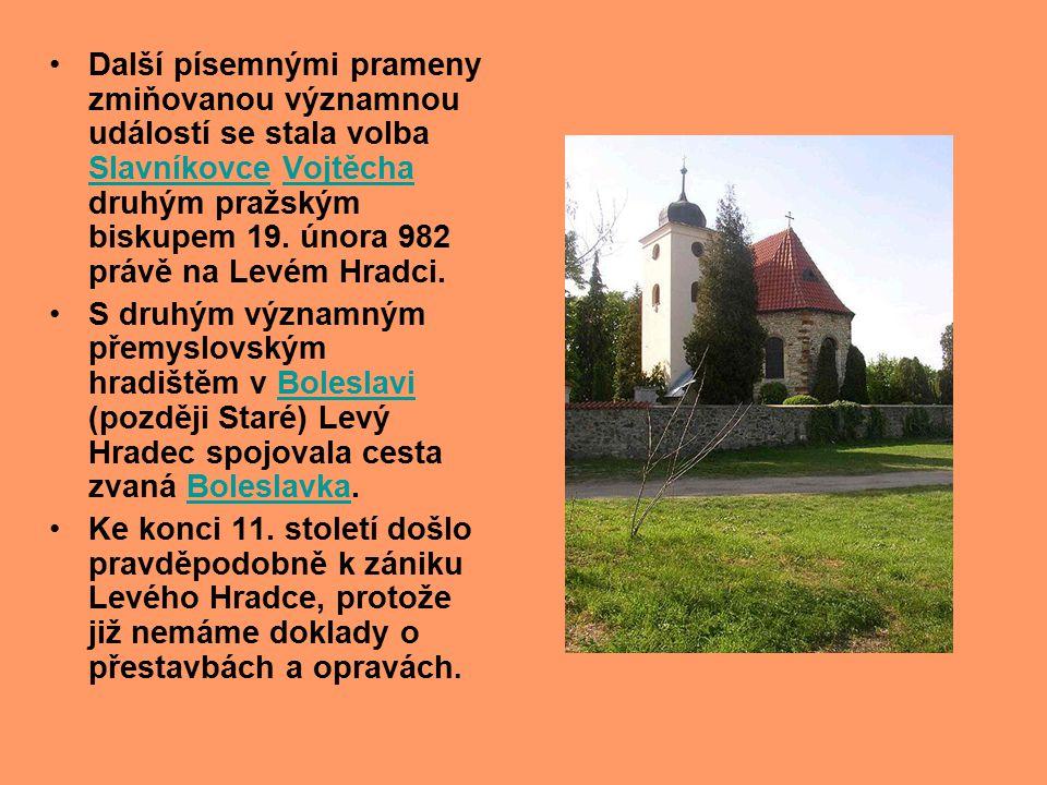 hradiště Budeč s rotundou na akropoli První hradbu ve slovanském období zde nechal v 9.