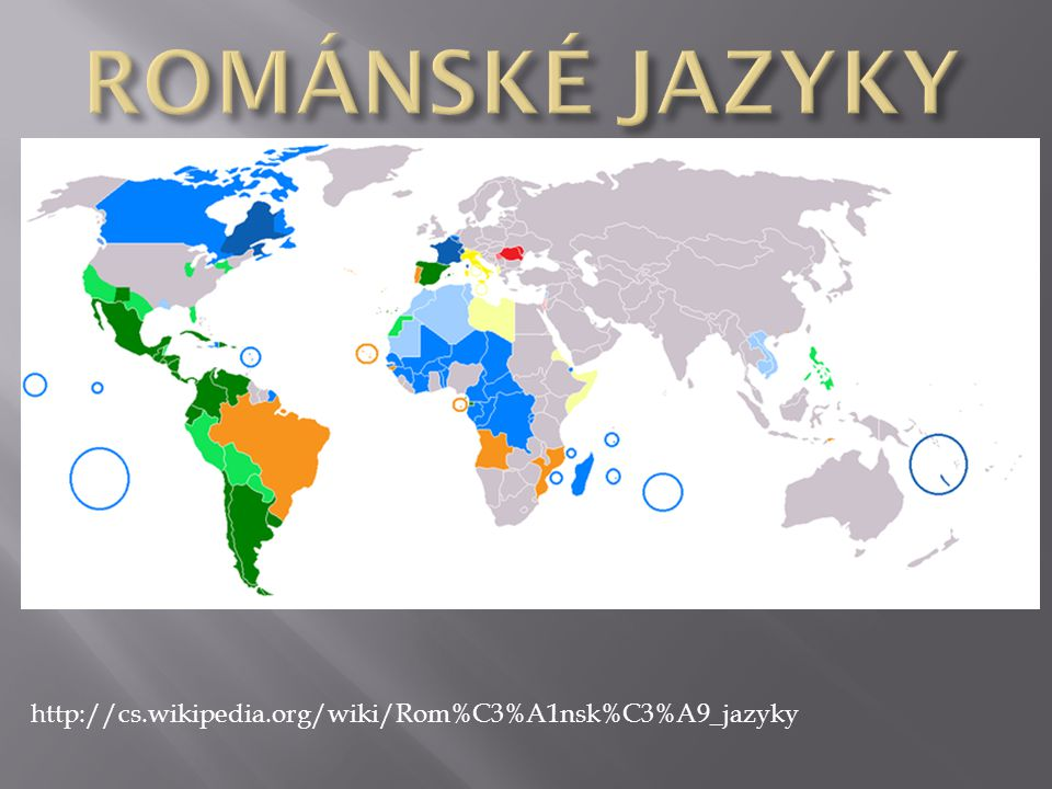 http://cs.wikipedia.org/wiki/Rom%C3%A1nsk%C3%A9_jazyky
