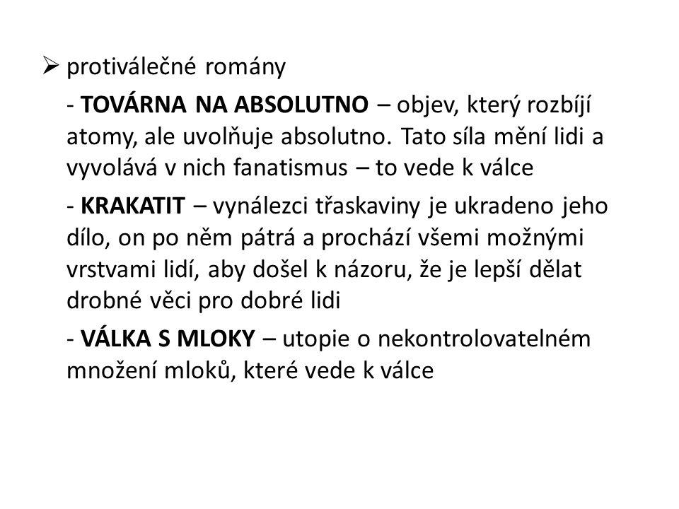 c) Čapek dramatik LÁSKY HRA OSUDNÁ – 1.