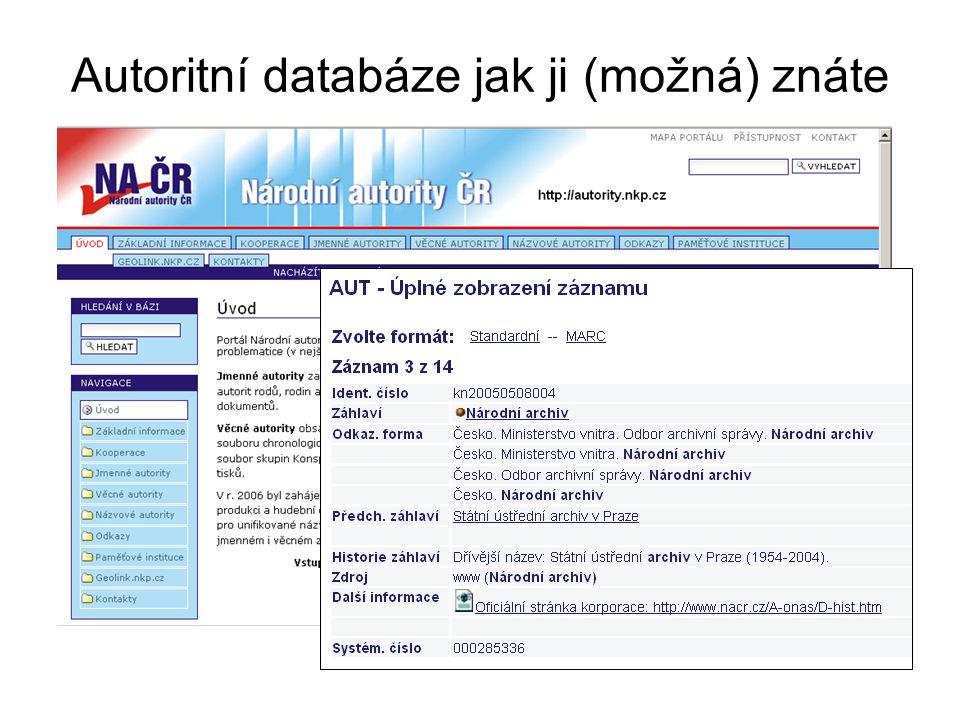 Autoritní databáze jak ji (možná) znáte
