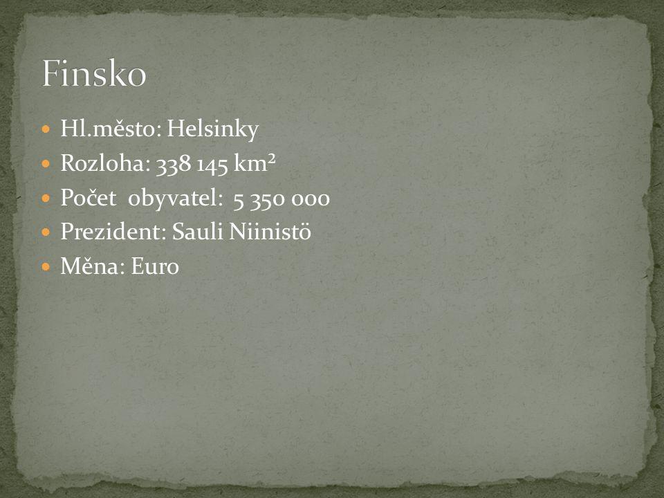 Hl.město: Helsinky Rozloha: 338 145 km² Počet obyvatel: 5 350 000 Prezident: Sauli Niinistö Měna: Euro